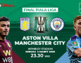 Prediksi Aston Villa Vs Manchester City: Ambisi The Citizens Cetak Hat-trick Juara