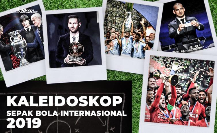 Kaleidoskop Sepak Bola Internasional Oktober-Desember 2019